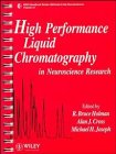 9780471938132: High Performance Liquid Chromatography in Neuroscience Research (IBRO Handbook Series: Methods in the Neurosciences)