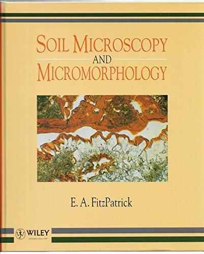 9780471938590: Soil Microscopy and Micromorphology
