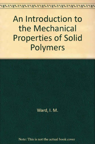 9780471938743: An Introduction to the Mechanical Properties of Solid Polymers