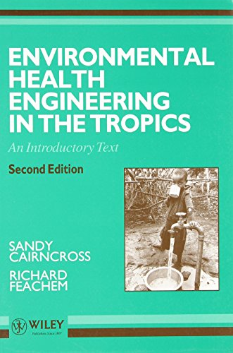 9780471938859: Env Health Engineering in the Tropics 2e: An Introductory Text