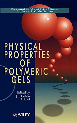 9780471939719: Physical Properties of Polymeric Gels