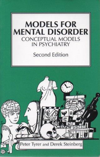 Models for Mental Disorder : Conceptual Models in Psychiatry: Tyrer, Peter & Steinberg, Derek