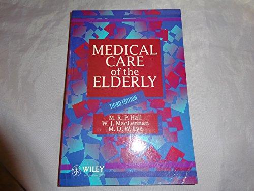 Medical Care of the Elderly, 3E: M. R. P.