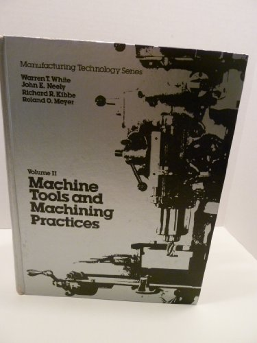 9780471940364 Machine Tools And Machining Practices V 2