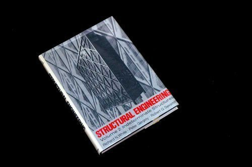 Structural Engineering Volume I: Introduction to Design: White, Richard N.,
