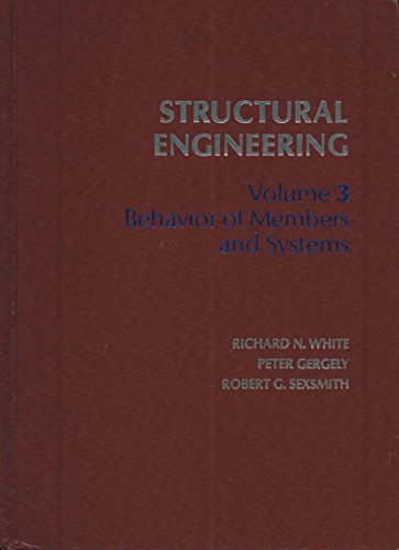 9780471940722: Structural Engineering Vol. 3: Behavior of Members & Systems