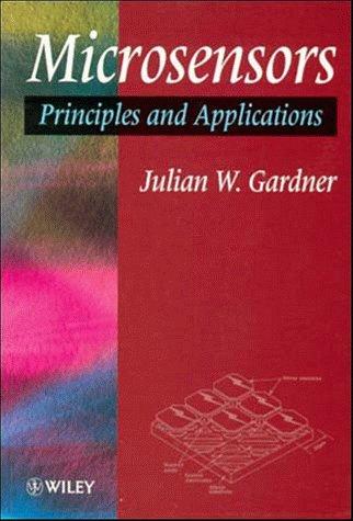9780471941361: Microsensors: Principles and Applications