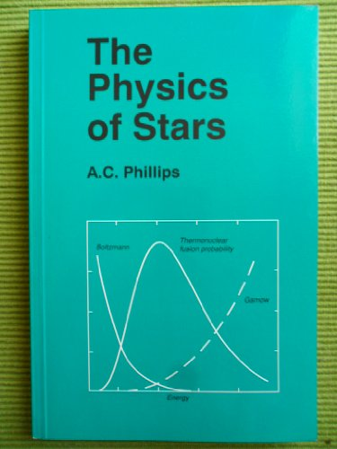 9780471941552: The Physics of Stars
