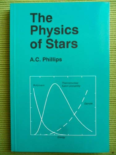 9780471941552: The Physics of Stars (Manchester Physics Series)