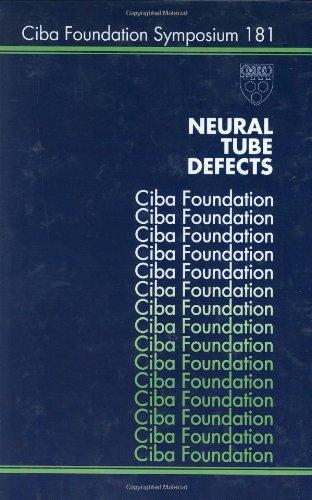 Neural Tube Defects CIBA Foundation Symposium 181
