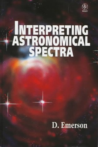 9780471941767: Interpreting Astronomical Spectra