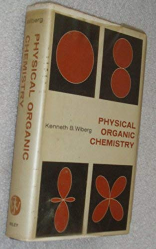 9780471941972: Physical Organic Chemistry