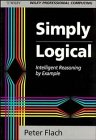 9780471942153: Simply Logical: Intelligent Reasoning by Example (Wiley Professional Computing)