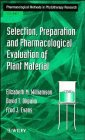 9780471942160: Selection, Preparation and Pharmacological Evaluation of Plant Material, Volume 1 (Pharmacological Methods in Phytotherapy Research)