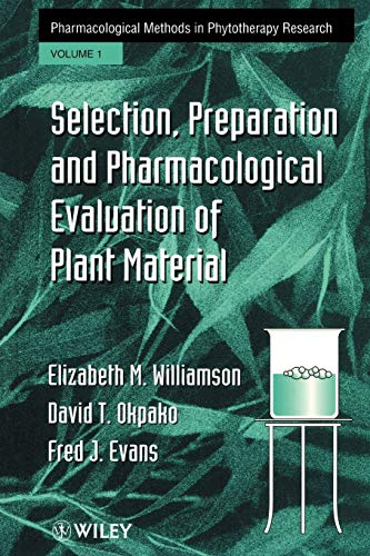 9780471942177: Pharmacological Methods in Phytotherapy Research, Vol. 1: Selection, Preparation, and Pharmaceutical Evaluation of Plant Materaisls