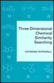 9780471942382: Three-Dimensional Chemical Similarity Searching