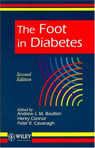 The Foot in Diabetes: A. J. M.