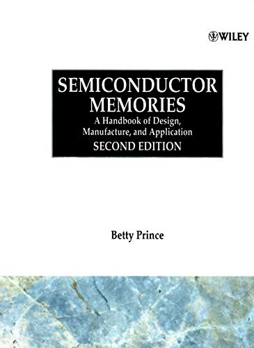 9780471942955: Semiconductor Memories: A Handbook of Design, Manufacture and Application