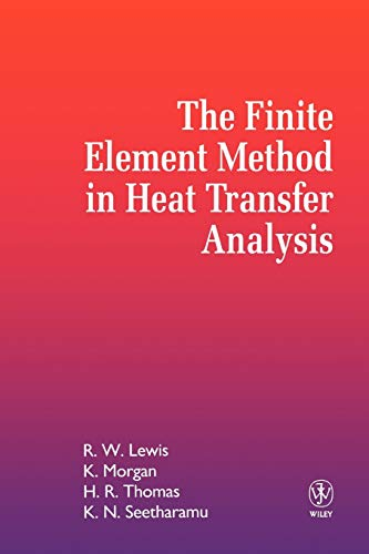 9780471943624: The Finite Element Method in Heat Transfer Analysis