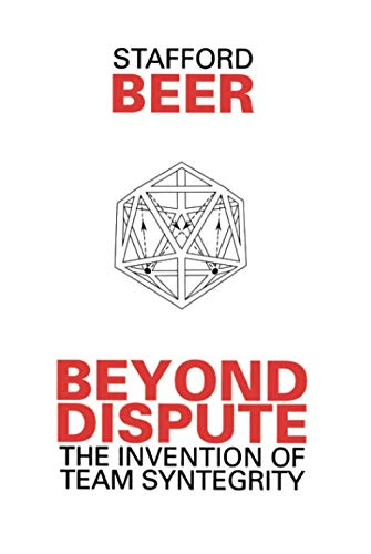 9780471944515: Beyond Dispute: The Invention of Team Syntegrity (Managerial Cybernetics of Organization)