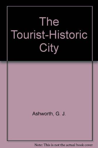9780471944713: The Tourist-Historic City