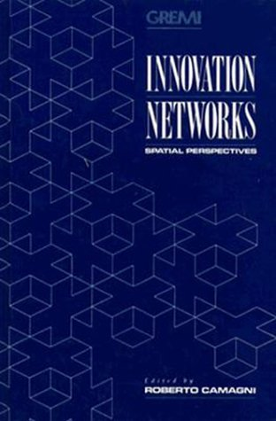 9780471945024: Innovation Networks: Spatial Perspectives