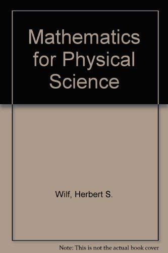 Mathematics for Physical Science: Wilf, Herbert S.