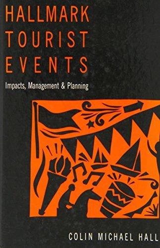 9780471946137: Hallmark Tourist Events: Impacts, Management and Planning