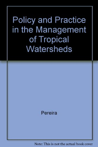 9780471947455: Policy and Practice in the Management of Tropical Watersheds