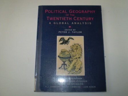 9780471947738: Political Geography of the Twentieth Century: A Global Analysis