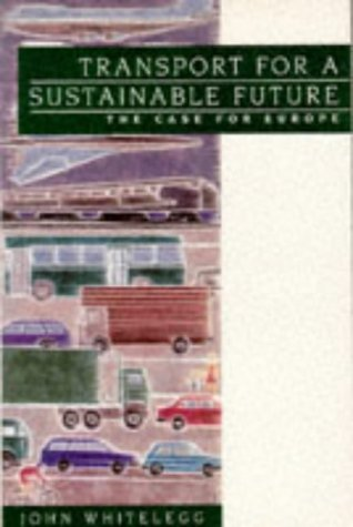 9780471947912: Transport for a Sustainable Future: The Case for Europe