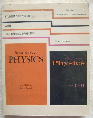 9780471948001: Student Study Guide with Programming Problems to Accompany Fundamentals of Physics and Physics, Parts I & II