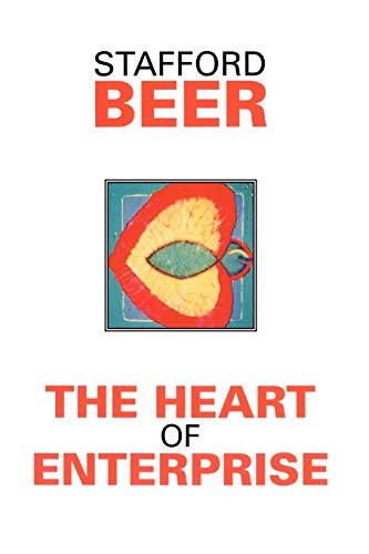 9780471948377: The Heart of Enterprise: Companion Volume to Brain of the Firm