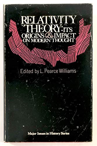 9780471948537: Relativity Theory: Its Origins and Impact on Modern Thought