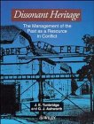9780471948872: Dissonant Heritage: The Management of the Past As a Resource in Conflict