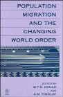 9780471949169: Population Migration and the Changing World Order