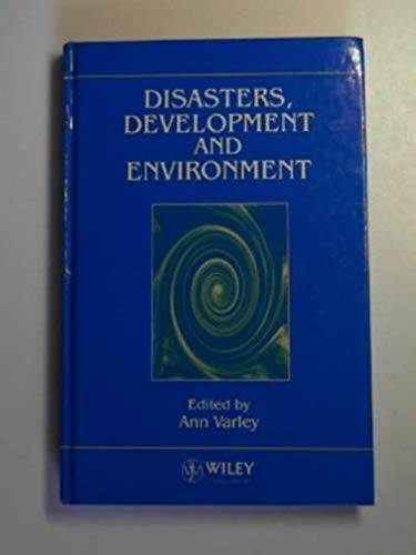 9780471949930: Disaster, Development and Environment