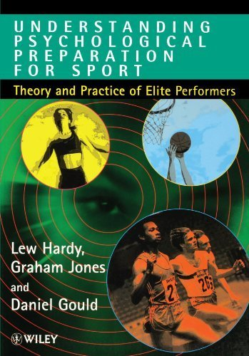 9780471950233: Understanding Psychological Preparation for Sport: Theory and Practice of Elite Performers