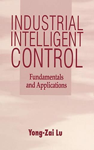 9780471950585: Industrial Intelligent Control: Fundamentals and Applications