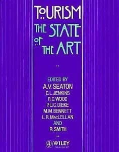 9780471950929: Tourism: The State of the Art