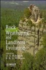 9780471951193: Rock Weathering and Landform Evolution (British Geomorphological Research Group Symposia Series)