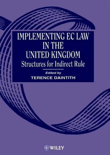 9780471952251: Implementing EC Law in the United Kingdom: Structures for Indirect Rule
