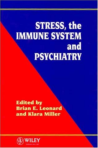 9780471952589: Stress, the Immune System and Psychiatry