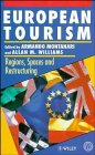 9780471952862: European Tourism: Regions, Spaces and Restructuring