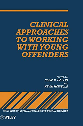 9780471953487: Clin Appr to Work with Young Offenders (Wiley Series in Clinical Approaches to Criminal Behavior)
