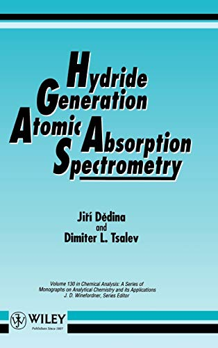 Hydride Generation Atomic Absorption Spectrometry (Hardback): Jiri Dedina, Dimiter L. Tsalev
