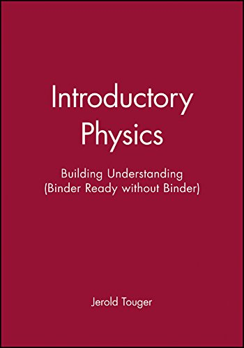 9780471953852: Introductory Physics, Binder Ready Version: Building Understanding