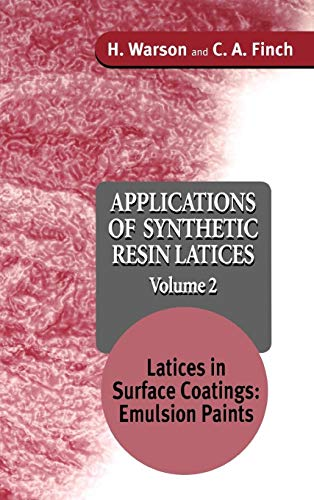 9780471954613: Applications of Synthetic Resin Lattices Volume 2: Lattices in Surface Coatings; Emulsion Paints