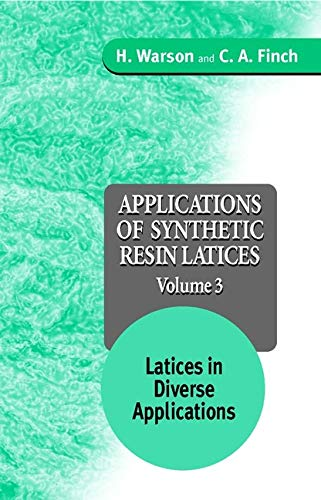 9780471954620: Applications of Synthetic Resin Lattices Volume 3: Lattices in Diverse Applications