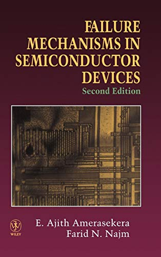 9780471954828: Failure Mechanisms in Semiconductor Devices